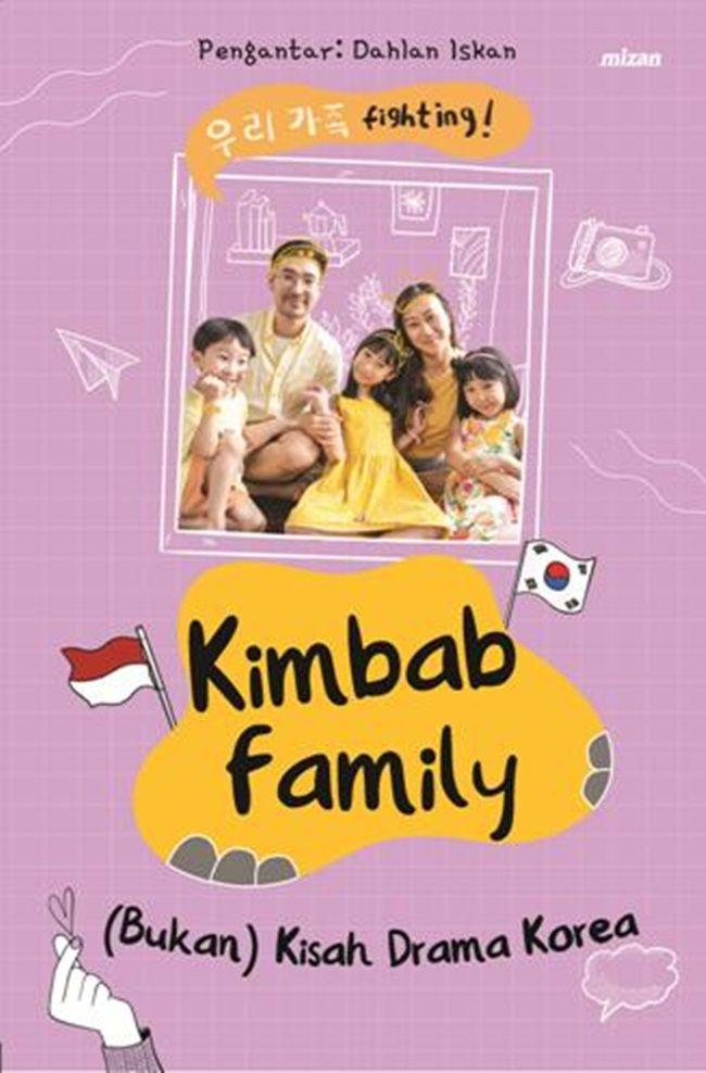 Cerita Eksklusif Kimbab Family yang Tidak Ada di Channel YouTubenya